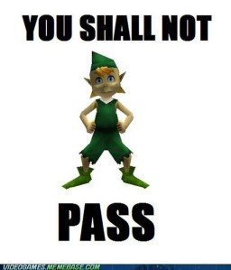 Zelda %22shall not pass%22
